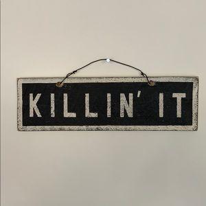 Brandy Melville Killin' It Sign